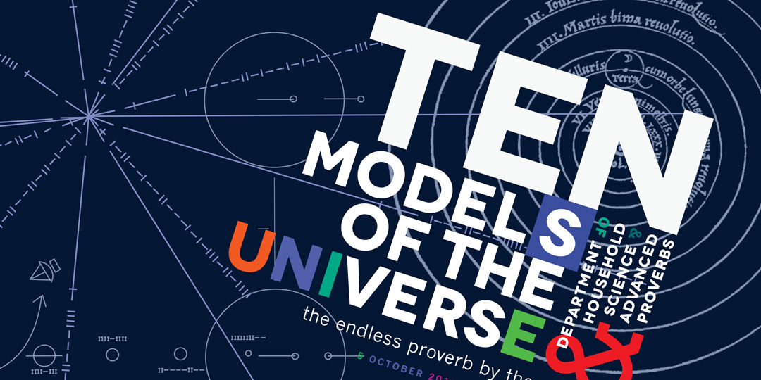 John Shipman, Ten Models of the Universe for Nuit Blanche, October 5-6, 2013