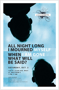 John Shipman, poster for All Night I Mourned Myself, Nuit Blanche 2010
