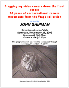 John Shipman, poster for Dragging My Video Camera at Vtape, 2009
