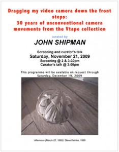 John Shipman, poster for Dragging My Video Camera at Vtape, 2009